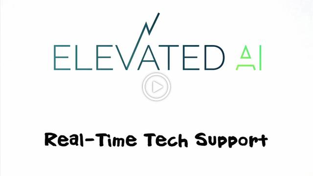 Elevated AI - Real Time Tech Support